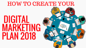 digital marketing plan 2018