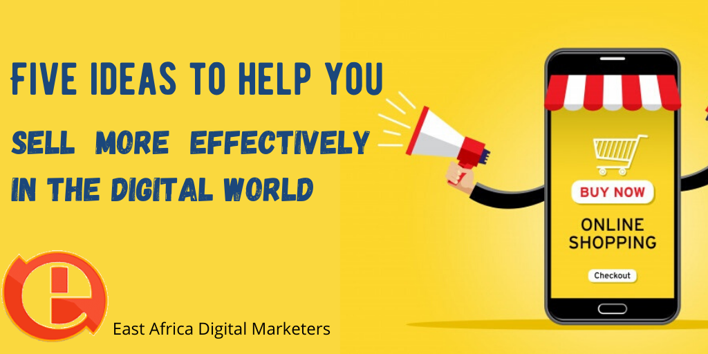 Five ideas to help you sell more effectively in the digital world