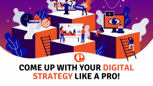 Come up with your Digital strategy like a Pro