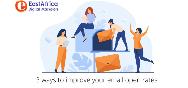 3 ways to improve your email open rates