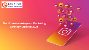 The Ultimate Instagram Marketing Strategy Guide in 2021